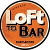 loft to bar