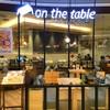 On The Table ฟิวเจอร์พาร์ค รังสิต