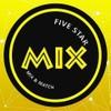 five star mix ศิริมังคลาจารย์