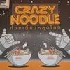 ก๋วยเตี๋ยวหลุดโลก สาขาอารีย์ (Crazy Noodle)