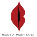 Made For Mouth Cafe