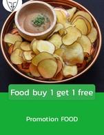 โปรโมชั่น Food buy 1 get 1 free แถม เมนูในหมวด FOOD เมื่อสั่งเมนูในหมวด FOOD จำนวน 1 ที่