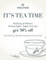 โปรโมชั่น Holmes Tea Time 30% off ลด 30 % เมื่อสั่งเมนู Mali Mint Hot, Siamese Chai Hot, Tutti Fruitea Hot, Lady Earl Grey Iced, Mali Mint Iced, Siamese Chai Iced, Tutti Fruitea Iced, Lady Earl Grey Hot