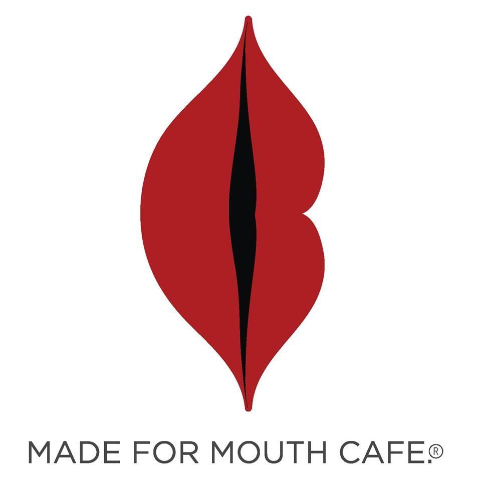 Made For Mouth Cafe (เมด ฟอร์ เม้าส์ คาเฟ่)