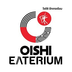 OISHI EATERIUM (โออิชิ อีทเทอเรียม)