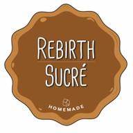 Rebirth.Sucre