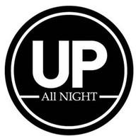 Up All Night 24Hrs. ลาดพร้าว-วังหินซอย63