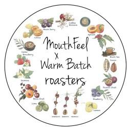 Mouthfeel x Warm Batch Roasters