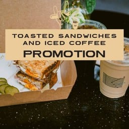 [PROMOTION] New! Toast Sandwich Grilled Cheese w Iced Coffee
