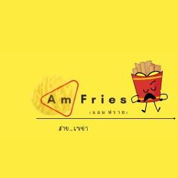 Am Fries (แอม ฟราย)