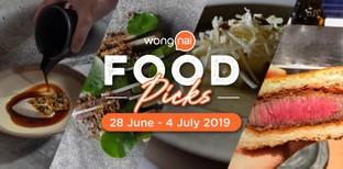 วันนี้กินอะไรดี! เช็กลิสต์ Wongnai Food Picks 28 June - 4 July 2019