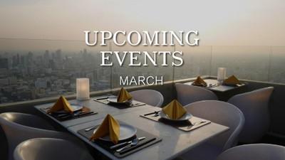 Upcoming Events ประจำเดือนมีนาคมมาแล้ว!