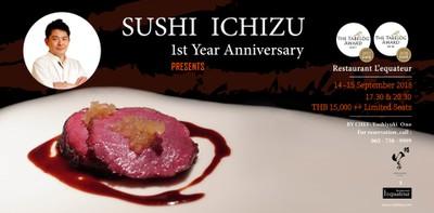 ฉลอง 1 ปี Sushi Ichizu พบกับเชฟอาหารฝรั่งเศสชื่อดังที่จองตัวยากที่สุด!