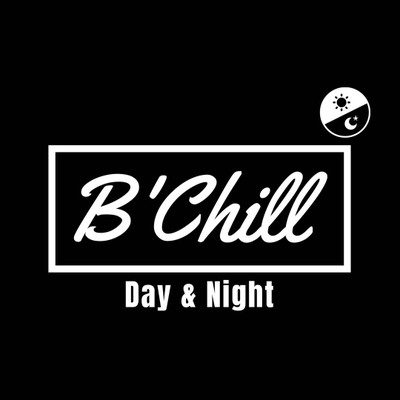 B'Chill Day&Night