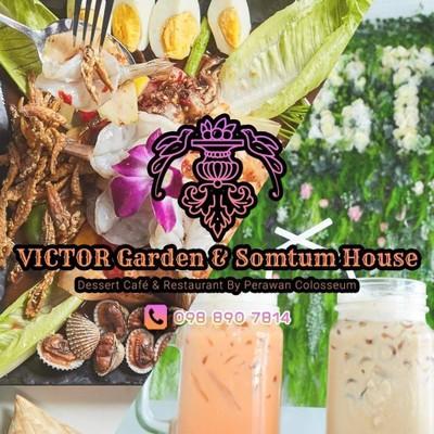 Victor Garden & Somtum House วิคเทอร์ การ์เด้นท์ & ส้มตำ เฮาส์
