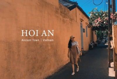 Hoi An - ฮอยอัน เมืองมรดกโลกในฝันที่ฉันหลงรัก