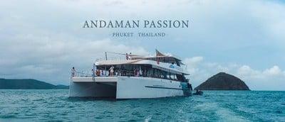 Andaman Passion : ล่องเรือหรูที่ภูเก็ต