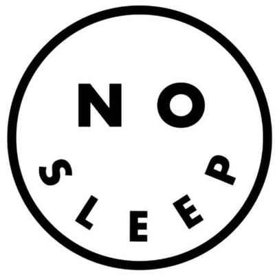 NO SLEEP