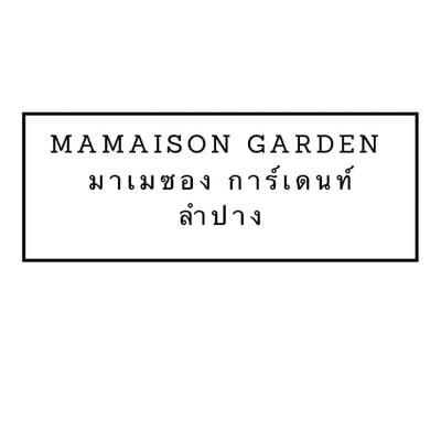 มาเมซอง การ์เดนท์ (Mamaison Garden)