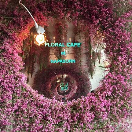 Floral Cafe' at Napasorn Floral Cafe' at Napasorn