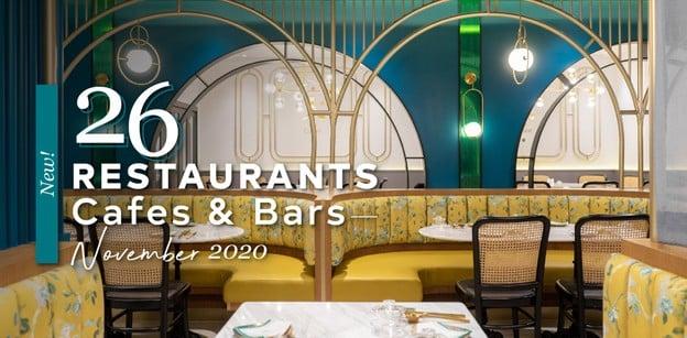 26 ร้านอาหาร คาเฟ่ และบาร์เปิดใหม่ ต้อนรับเดือนพฤศจิกายน 2020