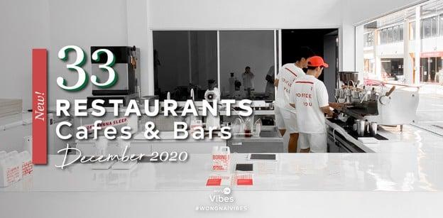33 ร้านอาหาร คาเฟ่ และบาร์เปิดใหม่ ต้อนรับเดือนธันวาคม 2020