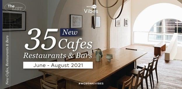 35 คาเฟ่ ร้านอาหาร และบาร์เปิดใหม่ เดือนมิถุนายน - สิงหาคม 2021